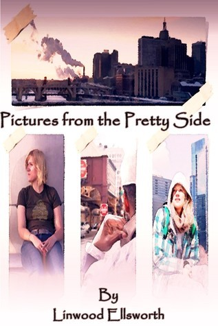 Pictures from the Pretty Side  by  Linwood Ellsworth