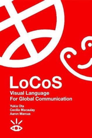 LoCoS Visual Language for Global Communication  by  Yukio Ota