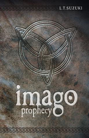 Imago Chronicles: Prophecy L.T. Suzuki
