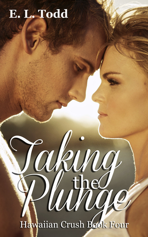 Taking the Plunge (Hawaiian Crush #4) E.L. Todd
