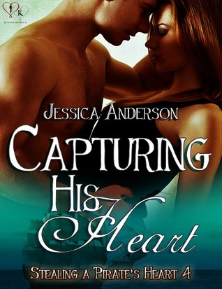 Capturing His Heart  by  Jessica   Anderson