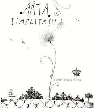 Arta simplităţii Dominique Loreau