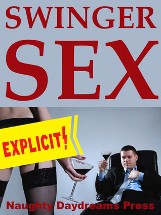 Swinger Sex  by  Naughty Daydreams Press