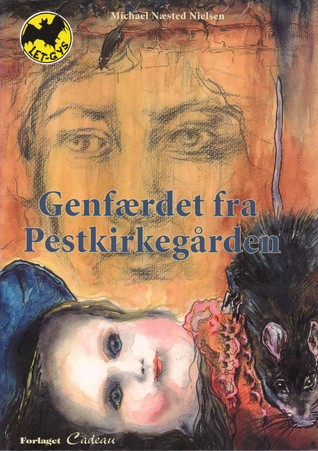 Genfærdet fra Pestkirkegården Michael Næsted Nielsen