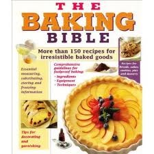 The Baking Bible  by  Publications International Ltd.