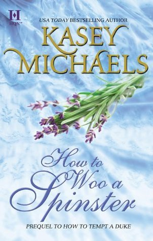 How To Woo A Spinster Kasey Michaels
