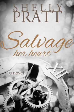 Salvage Her Heart Shelly Pratt