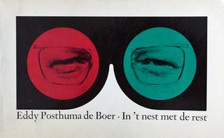 In t nest met de rest  by  Eddy Posthuma de Boer