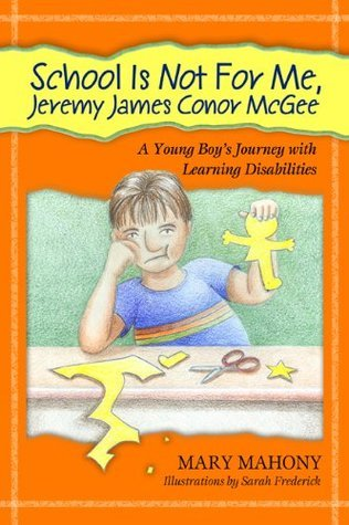 School Is Not For Me, Jeremy James Conor McGee Mary Mahony
