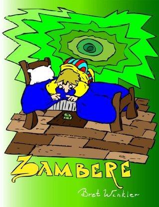 Zambere  by  Bret Winkler