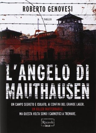 Langelo di Mauthausen Roberto Genovesi