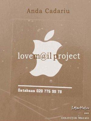 lovem@il project  by  Anda Cadariu