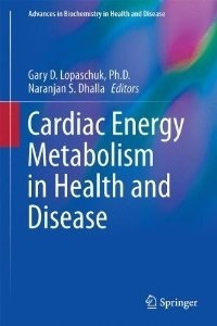 Cardiac Energy Metabolism in Health and Disease  by  Gary D. Lopaschuk
