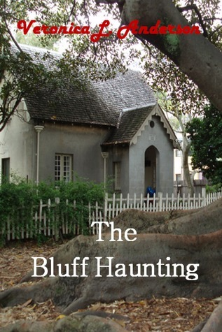 The Bluff Haunting  by  Veronica Anderson