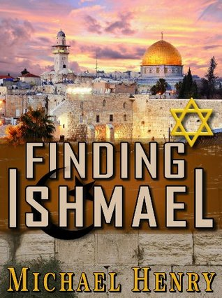 FINDING ISHMAEL Michael Henry