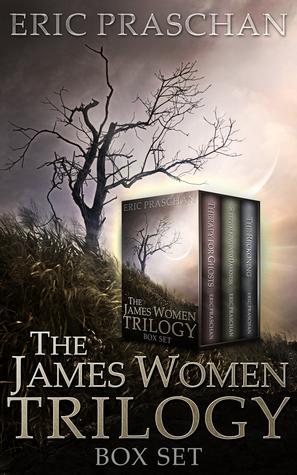The James Women Trilogy Box Set  by  Eric Praschan