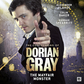 The Mayfair Monster (The Confessions of Dorian Gray #X.3)  by  Alexander Vlahos