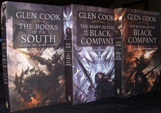 The Black Company Collection (The Books of the South, Return of the Black Company, The Many Deaths of the Black Company)  by  Glen Cook