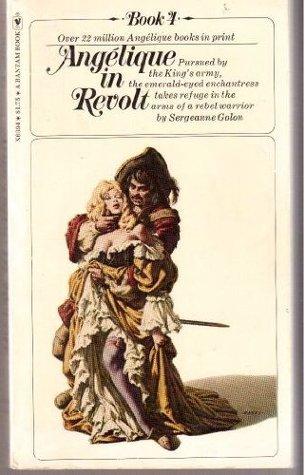 Angelique In Revolt  by  Anne Golon