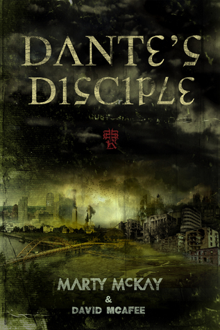 Dantes Disciple  by  Marty McKay