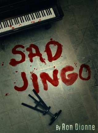 Sad Jingo Ron Dionne