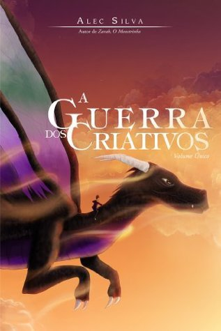A Guerra dos Criativos  by  Alec Silva