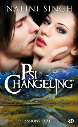 Passions exaltées (Psi-Changeling, #9) Nalini Singh