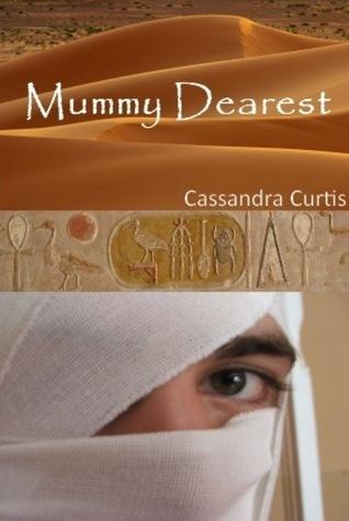 Mummy Dearest Cassandra Curtis