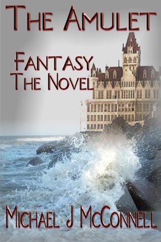 Fantasy The Novel Michael McConnell