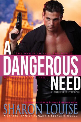 Spy Betrayed (A Romantic Suspense Novel)  by  Sharon Louise