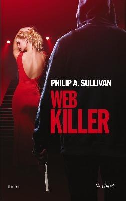 Web killer  by  Philip A. Sullivan