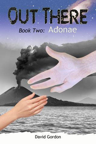 Out There: Book Two: Adonae David Gordon