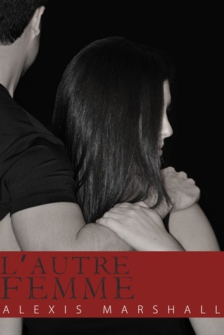 LAutre Femme  by  Alexis Marshall