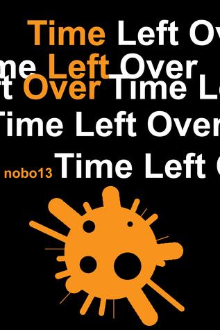 Time Left Over Nobo13
