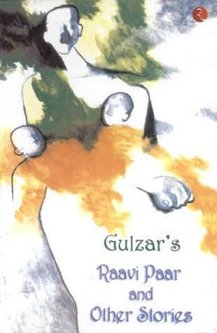 Raavi Paar and Other Stories  by  Gulzar