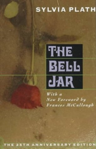 The Bell Jar, 25th Anniversary Edition Sylvia Plath