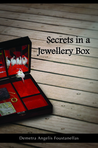 Secrets In A Jewellery Box Demetra Angelis Foustanellas