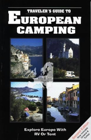 European Camping: Explore Europe with RV or Tent  by  Mike Church