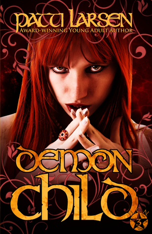 Demon Child (Book Three-Hayle Coven Novels)  by  Patti Larsen
