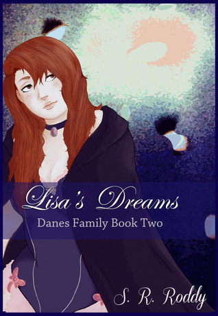 Lisas Dreams  by  S.R. Roddy