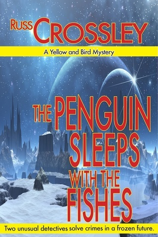 The Penguin Sleeps With the Fishes Russ Crossley