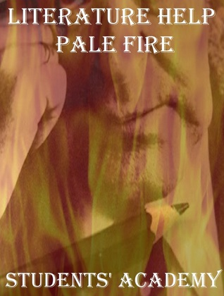 Literature Help: Pale Fire  by  Students Academy