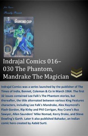 Indrajal Comics 016 - 030 The Phantom  by  Lee Falk