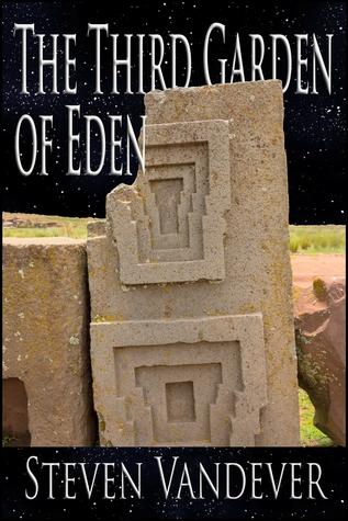 The Third Garden of Eden  by  Steven Vandever