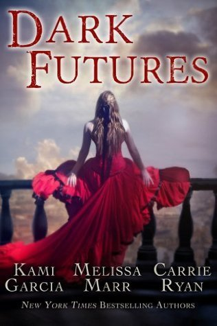 Dark Futures  by  Kami Garcia