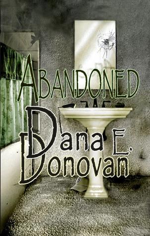 Abandoned Dana E. Donovan