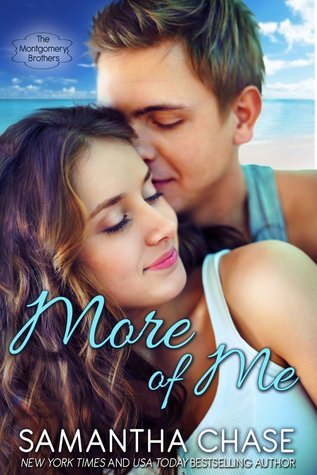 More of Me (The Montgomery Brothers, #3.5) Samantha Chase