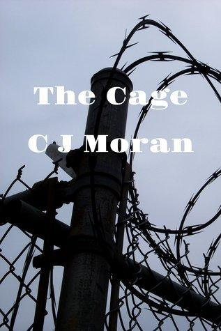 The Cage C.J. Moran