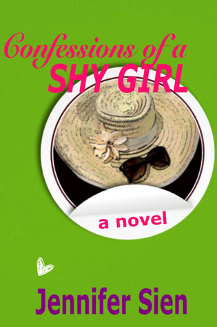 Confessions of a Shy Girl  by  Jennifer Sien
