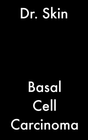 Basal Cell Carcinoma  by  Dr Skin